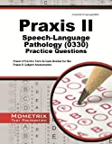 Praxis II Speech-Language Pathology Practice...