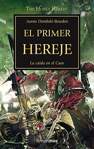 The Horus Heresy nº 14/54 El primer hereje (Warhammer The Horus Heresy)