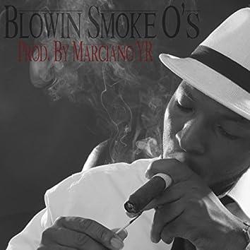Blowin' Smoke O's