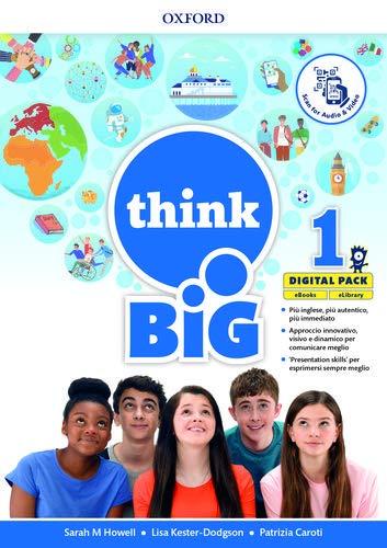 Think big 1. Student's book-Workbook + magazine & extra book con QR code + 5 ereade. Per la Scuola media. Con e-book. Con espansione online (Vol. 1)