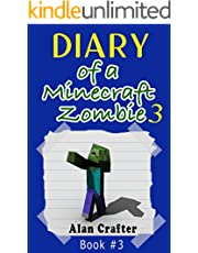 MINECRAFT: Diary of a Minecraft Zombie - The Most Incredibly Unlucky Zombie: Book 3 (An Unofficial Minecraft Book) (Minecraft - Diary Of A Minecraft Zombie)