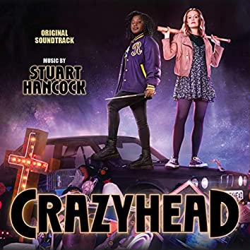 Crazyhead (Music from the Original TV Series)