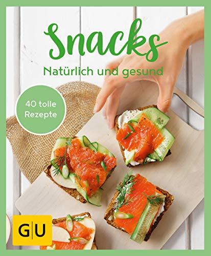 GU Aktion Ratgeber Junge Familien - Snacks - Natürlich und gesund: Mit Power durch den Tag (GU KüchenRatgeber)