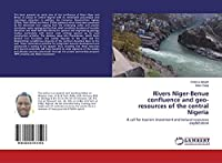 Rivers Niger-Benue confluence and geo-resources of the central Nigeria: A call for tourism investment and natural resources exploitation