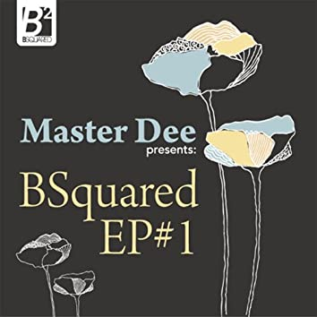 Bsquared Ep Vol. 1