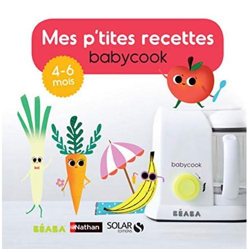 Mes p'tites recettes babycook : 4-6 mois