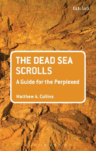 The Dead Sea Scrolls: A Guide for the Perplexed (Guides for the Perplexed)