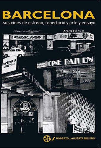 Barcelona sus cines de estreno
