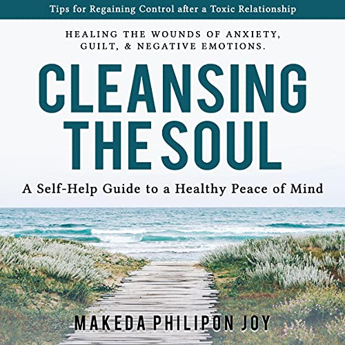 Couverture de Cleansing the Soul - A Self-Help Guide to a Healthy Peace of Mind