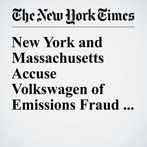 New York and Massachusetts Accuse Volkswagen of Emissions Fraud, Naming Names cover art