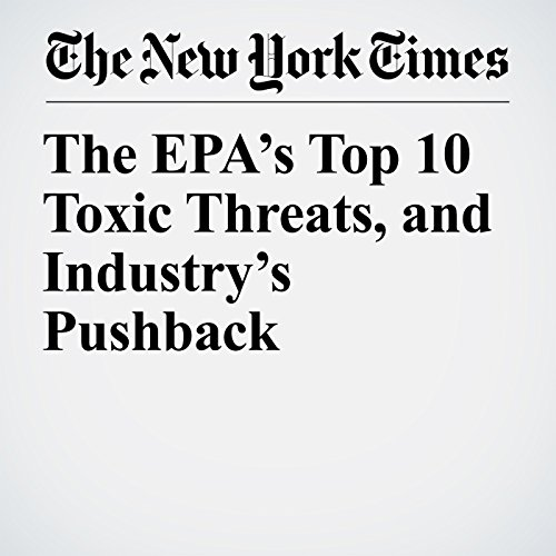 The EPA's Top 10 Toxic Threats, and Industry's Pushback copertina