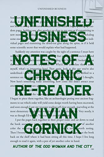 Image of Unfinished Business: Notes of a Chronic Re-reader