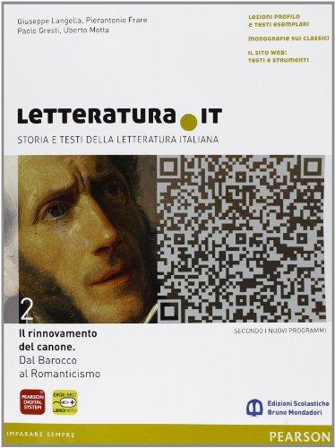 Letteratura.it. Ediz. gialla. Per le Scuole superiori. Con espansione online (Vol. 2)