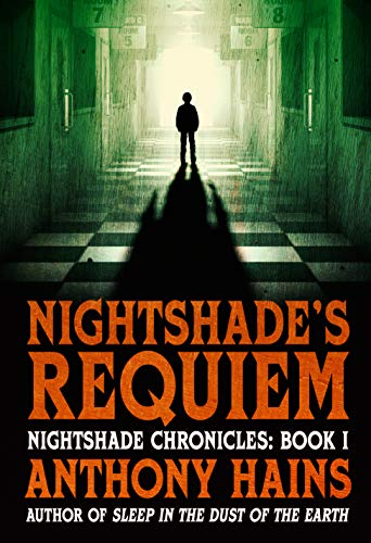 Nightshade's Requiem (Nightshade Chronicles Book 1) by [Anthony Hains]