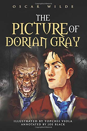 The Picture of Dorian Gray by Oscar Wilde: Revised with New llustrations, Annotation and New Poem