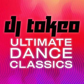 DJ Tokeo - Ultimate Dance Classics