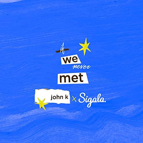 John K & Sigala