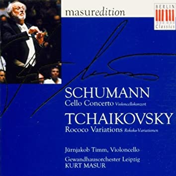 Schumann: Cello Concerto, Op. 129 - Tchaikovsky: Variations on a Rococo Theme, Op. 55