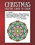 Christmas Greeting Cards to Color: Christmas Coloring Book for Adults