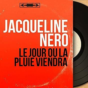 Le jour où la pluie viendra (feat. Jean Mercadier et son orchestre, Les Blue Stars) [Mono Version]