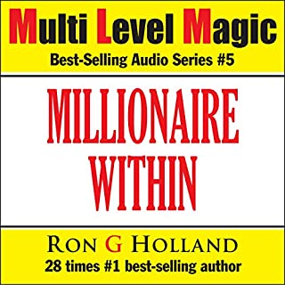 The Millionaire Within - Seven Keys to Cracking the World's Most Wanted Code - Multi Level Magic book five audiobook cover art