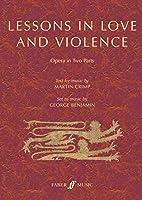 Lessons in Love and Violence: Libretto for Opera in Two Parts, Libretto (Faber Edition)