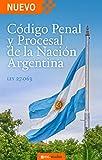 Código Procesal y Penal de la Nación Argentina: Ley 27.063 promulgado por Decreto 2321/2014