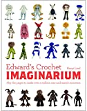 Edward's Crochet Imaginarium: Flip the pages to make over a million...