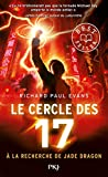 Le cercle des 17, Tome 4 : A la recherche de Jade Dragon (Pocket Jeunesse)
