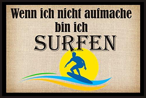 Creativ Deluxe Fussmatte -Wenn ich Nicht aufmache Bin ich SURFEN - Fussmatte Bedruckt Türmatte Innenmatte Schmutzmatte lustige Motivfussmatte