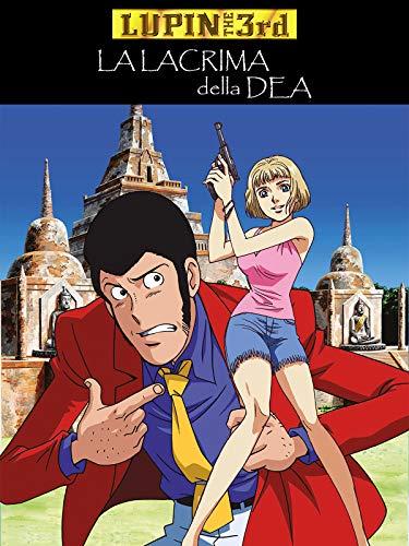 Lupin The 3rd: La Lacrima della Dea