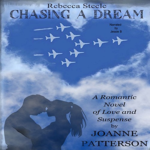Rebecca Steele Chasing a Dream audiobook cover art