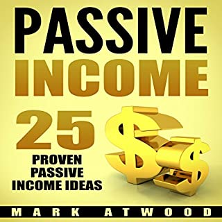 Passive Income: 25 Proven Business Models to Make Money Online from Home audiobook cover art