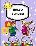 HALLO SCHULE: Schreibheft ,Lineatur (1. Klasse) Schulheft-Vorschule Übungshefte ab 5 Jahre-Vorschulblock-Für Kindergarten Und Grundschule