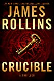 Crucible: A Thriller (Sigma Force Novels)