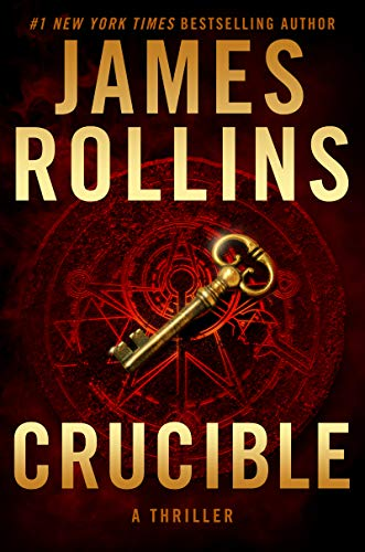 Crucible: A Thriller (Sigma Force Novels Book 14) (English Edition)