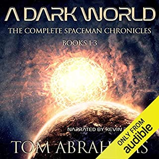 A Dark World: The Complete SpaceMan Chronicles cover art