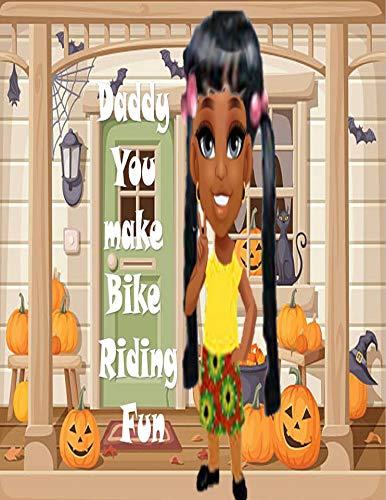 Daddy I Like The Bike (English Edition)