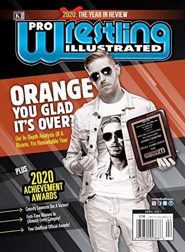 Pro Wrestling Illustrated: April 2021 Issue-2020 Achievement Awards, Year in Review, Top 10 Stories, Staff Picks (English Edition)