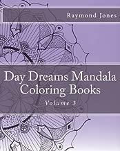 Day Dreams Mandala Coloring Books: Volume 3