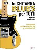 La chitarra blues per tutti