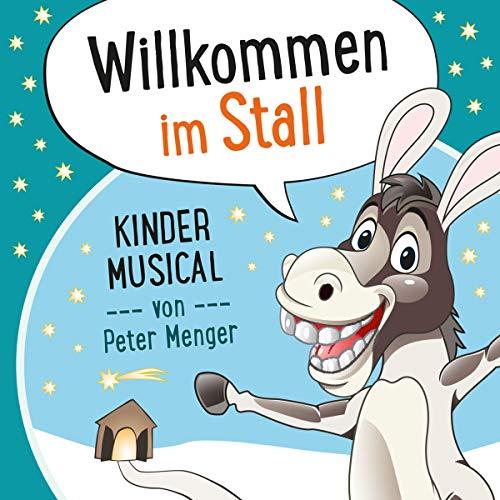 Willkommen im Stall: Kinder Musical