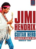 Jimi Hendrix: The Guitar Hero: Classic Artists [DVD] [Import]