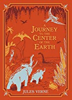 A Journey to the Center of the Earth (Barnes & Noble Children's Leatherbound Classics) (Barnes Noble Collectible Editi)