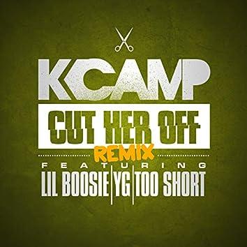 Cut Her Off (Remix)