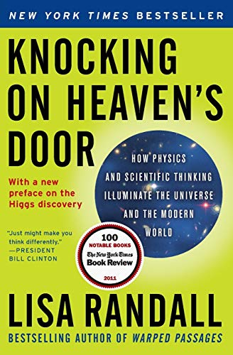 Image of Knocking on Heaven's Door: How Physics and Scientific Thinking Illuminate the Universe and the Modern World