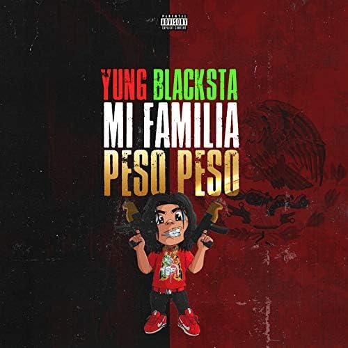 Yung Blacksta & Peso Peso