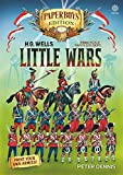 Hg Wells' Little Wars: With 54mm Scale Paper Soldiers by Peter Dennis. Introduction and Playsheet by Andy Callan - Peter Dennis