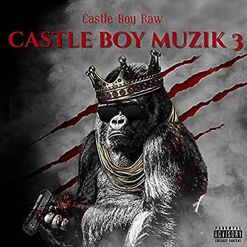Castle Boy Muzik 3