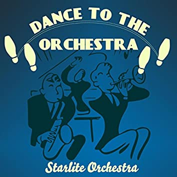 Dance to the Orchestra
